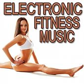 Electronic Fitness Music von Various Artists