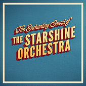 The Enchanting Sound of by The Starshine Orchestra
