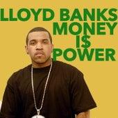 Money Is Power by Lloyd Banks
