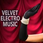 Velvet Electro Music von Various Artists