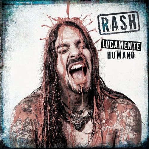 Locamente Humano de Rash