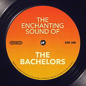 The Enchanting Sound of by The Bachelors