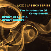 Jazz Classics Series: The Introduction of Kenny Burrell von Kenny Burrell