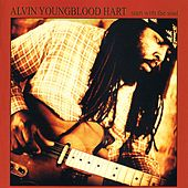 Start With The Soul by Alvin Youngblood Hart