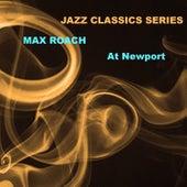 Jazz Classics Series: At Newport de Max Roach