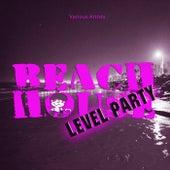 Beach House - Level Party de Various Artists