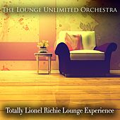 Totally Lionel Richie Lounge Experience de The Lounge Unlimited Orchestra