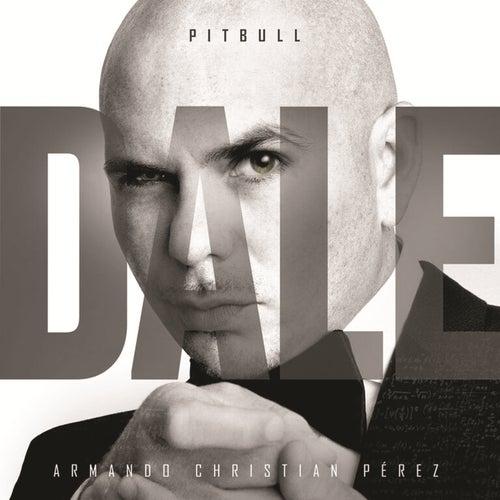 Dale by Pitbull