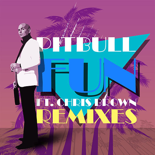Fun (Remixes) de Pitbull