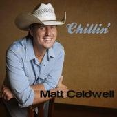 Chillin' by Matt Caldwell