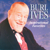 Inspirational Favorites by Burl Ives