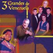 Tres Grandes de Venezuela de Various Artists