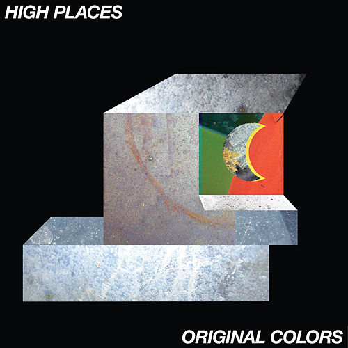 Original Colors by High Places