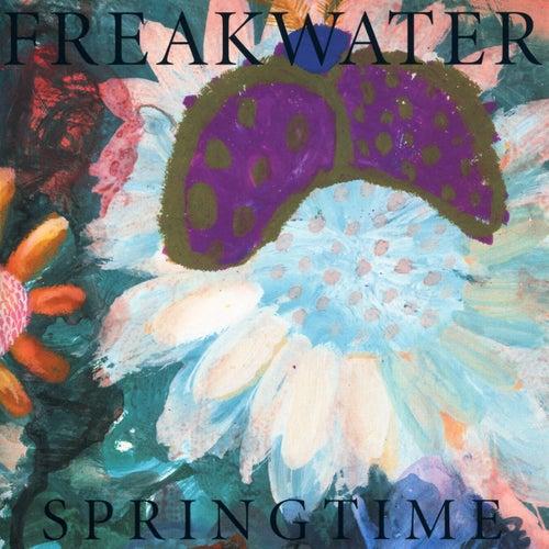 Springtime by Freakwater