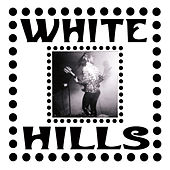 Stolen Stars Left for No One von White Hills