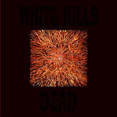 Dead by White Hills