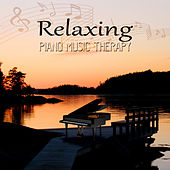 Relaxing Piano Music Therapy for Meditation, Relaxation, Massage, Reiki, Chakra Healing and Yoga de Piano Relaxation