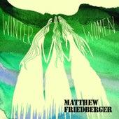 Winter Women/Holy Ghost Language School by Matthew Friedberger