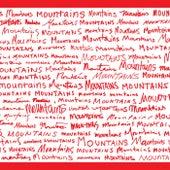 Mountains Mountains Mountains by Mountains