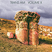 Volume X by Trans Am