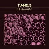 The Blackout von Tunnels