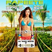 Papeete Spring 2015: Compilation 2015 of the Rhythm (All Tracks Selected by DJ Kooker) von Various Artists