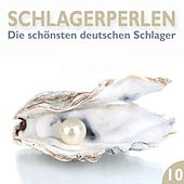 Schlagerperlen, Vol. 10 (Die schönsten deutschen Schlager) de Various Artists
