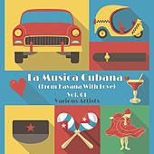 La Musica Cubana, Vol. 01 (From Havana with Love) di Various Artists