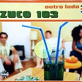 Outro Lado van Zuco 103