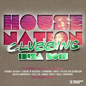 House Nation Clubbing - Ibiza 2015 by Various Artists