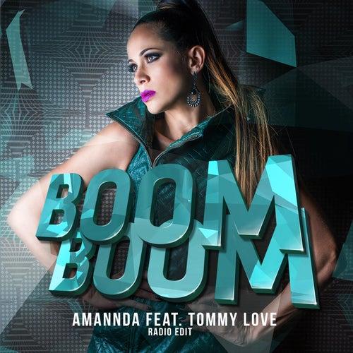 Boom Boom (Radio Edit) [feat. Tommy Love] de Amannda