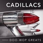 Doo-Wop Greats von The Cadillacs