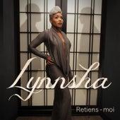 Retiens-moi by Lynnsha
