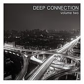 Deep Connection, Vol. 2 by Various Artists