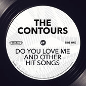 Do You Love Me and other Hit Songs de The Contours