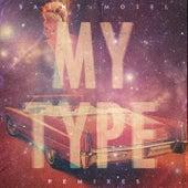 My Type (Remixes) by Saint Motel
