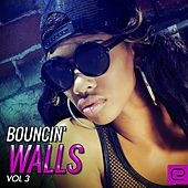 Bouncin' Walls, Vol. 3 - EP by Various Artists