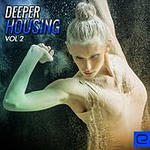 Deeper Housing, Vol. 2 - EP by Various Artists