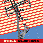 Rural Electrification by Peter Keane