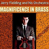 Magnificence in Brass de Jerry Fielding