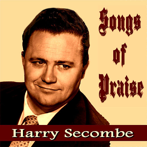 Songs Of Praise By Harry Secombe