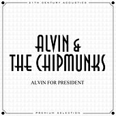 Alvin for President de Alvin and the Chipmunks