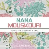 Kontessa Konessina Mou von Nana Mouskouri