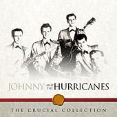 The Crucial Collection de Johnny & The Hurricanes