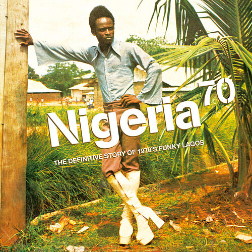 Nigeria 70 - Funky Lagos by Various Artists