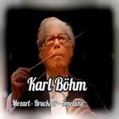 Karl Böhm, Mozart-Bruckner-Smetana by Various Artists