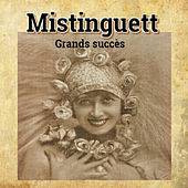 Mistinguett-Grands succès de Mistinguett