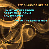 Jazz Classics Series: Live at the Renaissance von Ben Webster