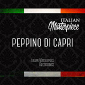 Peppino Di Capri - Italian Masterpiece by Various Artists