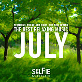 The Best Relaxing Music - July by Various Artists